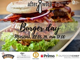 After Work Barbecue BURGER DAY, Miercuri 22 Mai